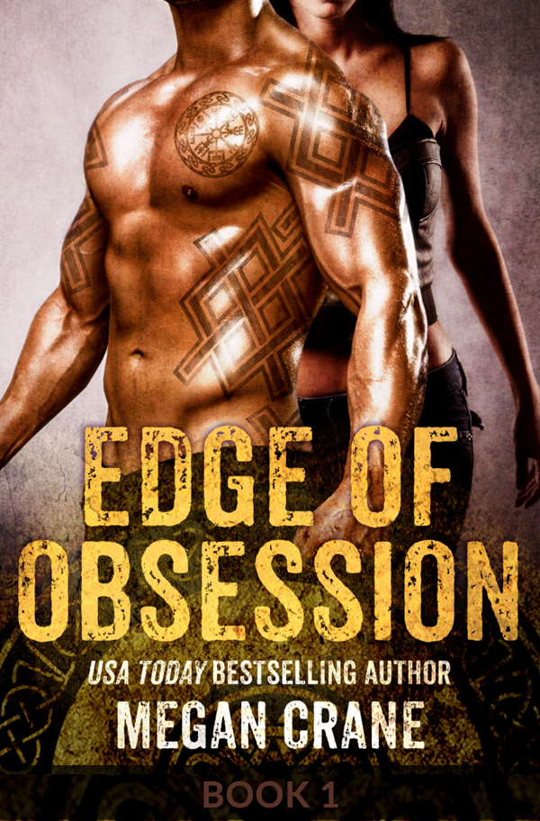 Edge of Obsession by Megan Crane