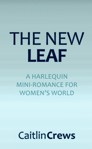 The New Leaf by Caitlin Crews