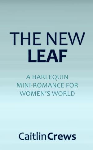 The New Leaf by Caitlin Crews