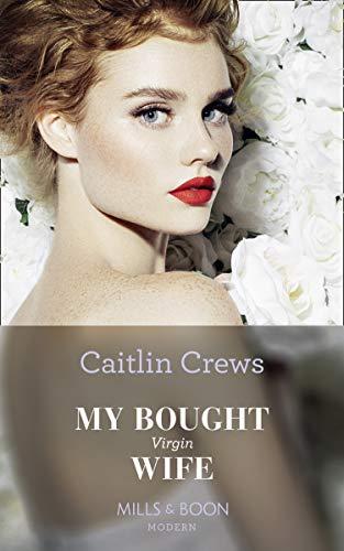 My Bought Virgin Bride by Caitlin Crews
