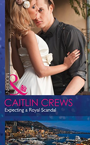 Expecting a Royal Scandal by Caitlin Crews