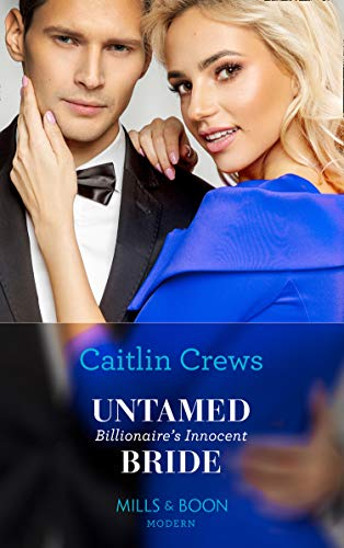 Untamed Billionaire's Innocent Bride by Caitlin Crews