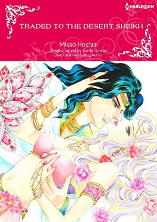 Traded to the Desert Sheikh Manga by Caitlin Crews