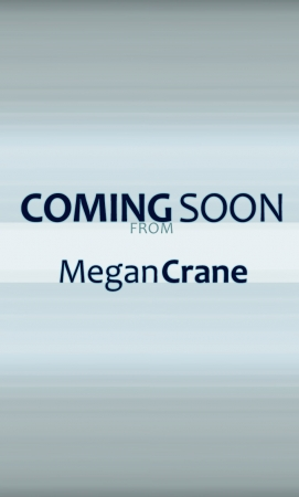 Temporary cover coming soon from Megan Crane